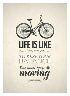 Life is like riding a bicycle #print #design #quotes #neuegraphic #poster #art #typography