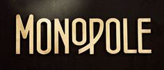 Monopole Potts Point 2012 #lettering #vintage #art #deco #type #monopole #typography
