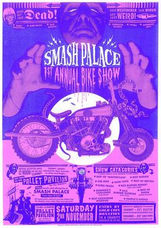 Head Full of Snakes: Smash Palace Bike Show THIS SATURDAY!!!