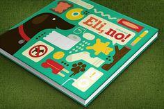 Eight Hour Day » Eli, no! Children's Book #illustration
