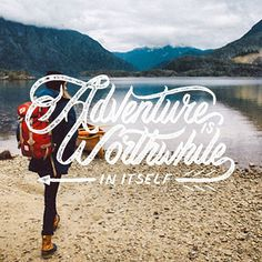 Adventure Is Worthwhile In Itself- quote by Amelia Earhart #lettering #amelia earhart #typography #quote #tbks #theboredkids #hand lettering