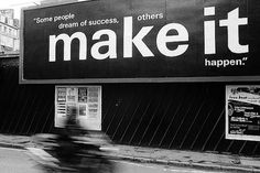 some-people-dream-of-success-others-make-it-happen.jpg 600×400 pixels #helvetica #swords #text #message