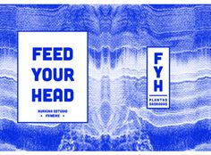 Feed Your Head Fanzine on Behance #graphic