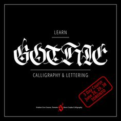 Learn Gothic Calligraphy & Lettering by Steve Czajka