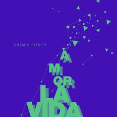 #design #typography #experiment #blue #green #graphic #cosmic