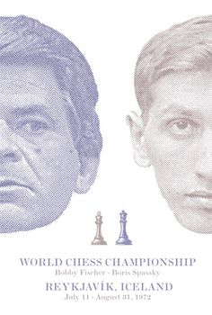 World Chess Championship 1972 #fisher #chess #spassky #poster #championship #contest