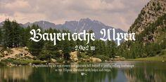 Bayerische Alpen - Berliner Fraktur #calligraphy #font #typography