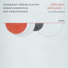 Mitt hjerte altid vanker cover art #album #jazz #cover #art #caz #flaten #hker #cd #flatten #ingebrigt