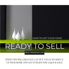 How to Get Your Home Ready to Sell - RealtyBizNews: Real Estate News