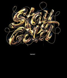 Stay Gold #lettering #design #typography
