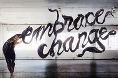 embrace change #type #lettering