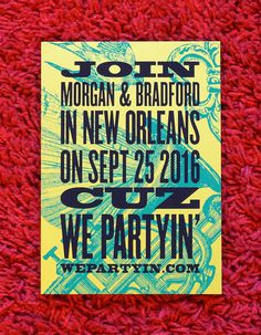 Save the Date New Orleans #screenprint #typesetting #silkscreen #neworleans