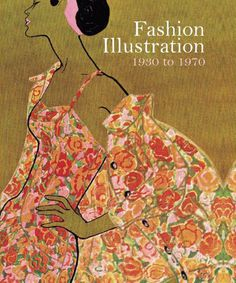 fashion illustration 1930 1970 #fashion #illustration #book