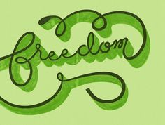 The Phraseology Project - Freedom #creative #design #lettering #typography
