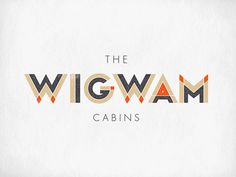 The Wigwam Cabins on Behance #identity