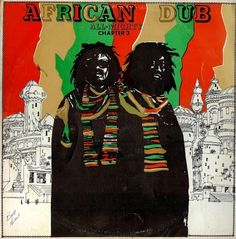 African Dub Chapter 3 – Joe Gibbs and the Professionals. Artwork: unknown #album #dub #art #music #reggae