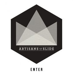 Artisans of Slide
