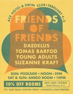 FoF Music » FoF » FoF Ace Hotel Weekend Round 2!! #music #friends #of #poster