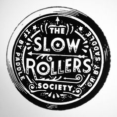 The Slow Rollers Society #badge #black&white #handmade #vintage #logo