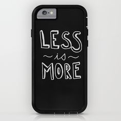 LESS IS MORE II iPhone & iPod Case
