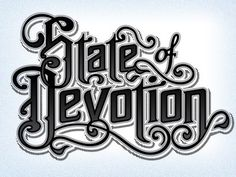 Dribbble - State of Devotion Logo by Derrick Castle #type #lettering