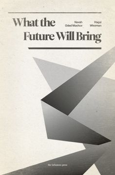 All sizes | What the Future Will Bring | Flickr - Photo Sharing! #covers #typography
