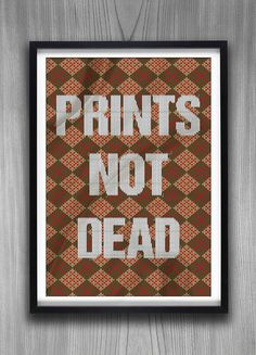 Prints Not Dead #extraverage #print #illustration #poster #kronex #typography