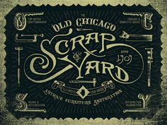 Old Chicago Scrapyard #lettering #branding #design #logo #illustration #vintage #type #typography