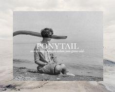 ponytail - alessandra tassera #logo #photography #poster #typography