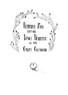Bearded Men Eating Fancy Desserts In The Great Outdoors - Lucy Eldridge Illustration #white #level #next #black #illustration #and