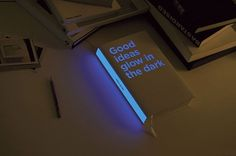 Good Ideas Glow in The Dark | iGNANT #design #book #paper #glow