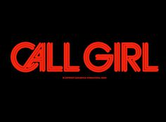 Daniel Carlsten. Call Girl. Wonderful, wonderful. #typography