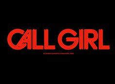 Daniel Carlsten. Call Girl. Wonderful, wonderful. #typography