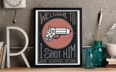 Welcome to I Shot Him — by I Shot Him #lettering #portfolio #logo #illustration #photography #identity #brand #type