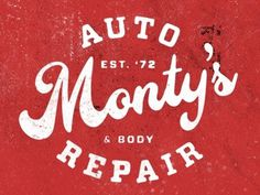 FFFFOUND! | Dribbble - Monty's Auto & Body Repair by Jeremy Paul Beasley #type #design #logo