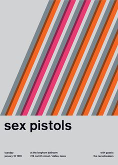 sex pistols at the longhorn ballroom, 1978 - swissted #pistols #minimalism #colors #poster #music #sex #concert #typography