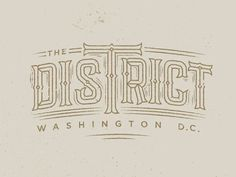 The District by Drew Ellis #lettering