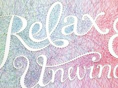 Artist Creates Typography Piece Out Of Pins and String - DesignTAXI.com #typography #relax #unwind