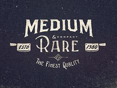 Medium Rare Wordmark by Adam Trageser #inspiration #creative #lettered #personalized #design #illustration #logo #hand