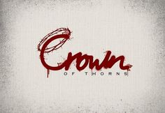 CROWN OF THORNS #crown #red #logo #paint #thorns #type #spray #typography