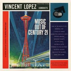 Record Needles: Music Out of Century 21 #album #seattle #design #graphic #space #cover #record #needle #mid #century