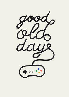 Good Old Days - Videogame Art Print #tipografia #nintendo #lettering #quote #snes #videogame #nostalgia #typography