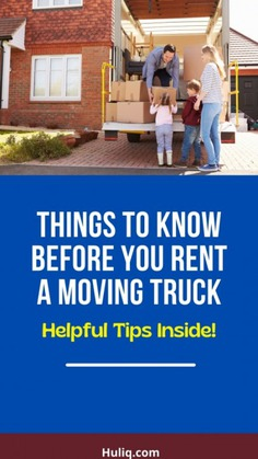 What to Know Before You Rent a Moving Truck Infographic