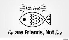 | fish friends.