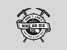 John T. Law\'s Hike or Die