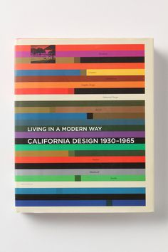 "California Design 1930-1965 ""Living in a Modern Way"" #design #book"