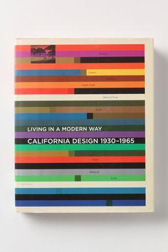 "California Design 1930-1965 ""Living in a Modern Way"" #design #book"
