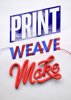 typeverything:Typeverything.comPrint Weave Make – ID by Luke Lucas. #materials #typo