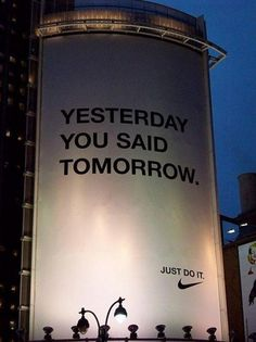 tumblr_lwhnwf2otT1r5hg0ho1_1280.jpg (553×739) #just #you #do #nike #it #said #yesterday #tomorrow