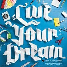 Live Your Dream poster by Danielle Evans & Matthew Flick #live #school #scissors #evans #notes #paper #beats #danielle #field #ipad #of #ruler #advertising #saa #poster #pantone #type #sharpie #your #typography #dream #art